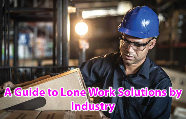 A guide to Lone Work Solutions by industry (A10005)