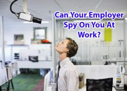 Can Your Employer Spy On You At Work