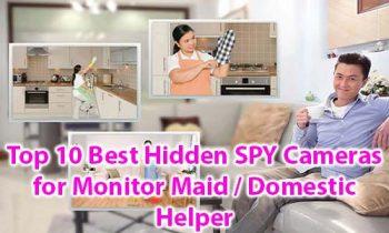 Top 10 Best Hidden SPY Cameras for Monitor Maid / Domestic Helper