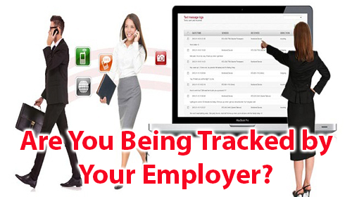 Are You Being Tracked by Your Employer