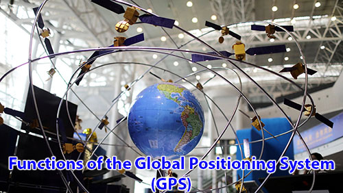 Functions of the Global Positioning System (GPS)
