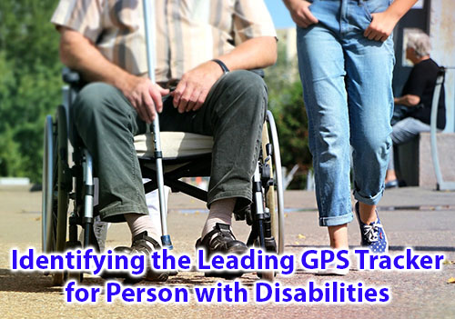 Identifying the leading GPS Tracker for Person with Disabilities