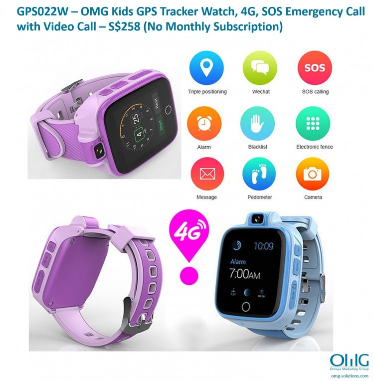 GPS022W -  OMG Kids GPS Tracker Watch, 4G, SOS Emergency Call with Video Call - S$258 (No Monthly Subscription)