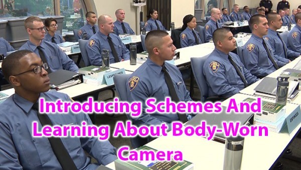 Introducing Schemes and learning about body worn camera