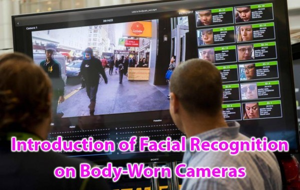 Introduction of Facial Recongnition on body worn cameras