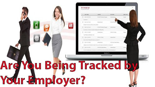 Are You Being Tracked by Your Employer?
