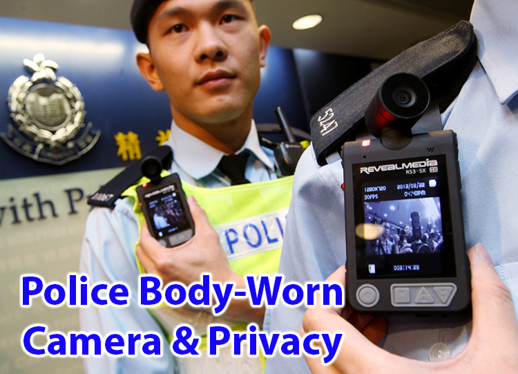 Police body camera and Privacy