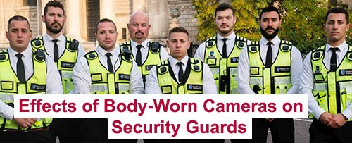The Effects of Body-Worn Cameras on Security Guards