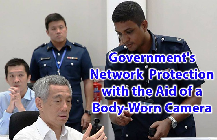 Government's Network protection with the aid of a body-worn camera