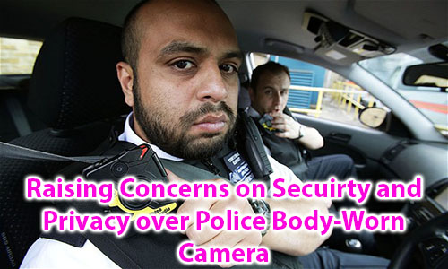 Raising Concerns on Secuirty and Privacy over Police Body-Worn Camera