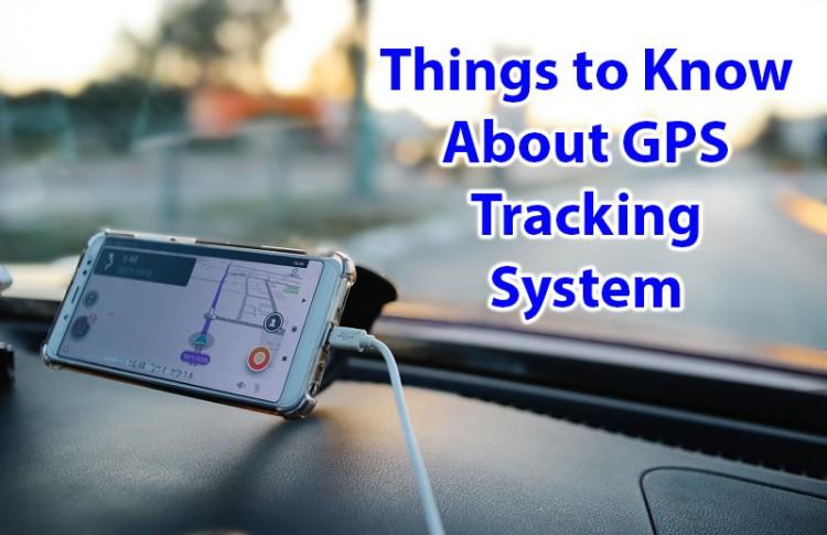 Mga bagay na Malalaman Tungkol sa GPS Pagsubaybay sa System