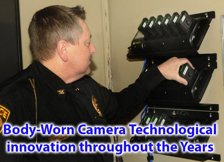 Body-Worn Camera Technological innovation throughout the years