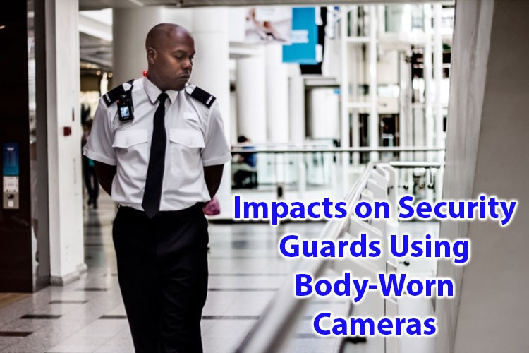 Dampak pada penjaga keamanan menggunakan kamera yang dikenakan di tubuh