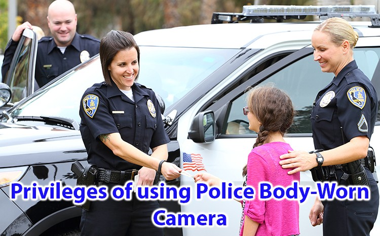 Privileges of using Police Body-Worn Camera