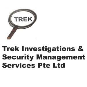 Trek Investigations Security Management Services Pte Ltd