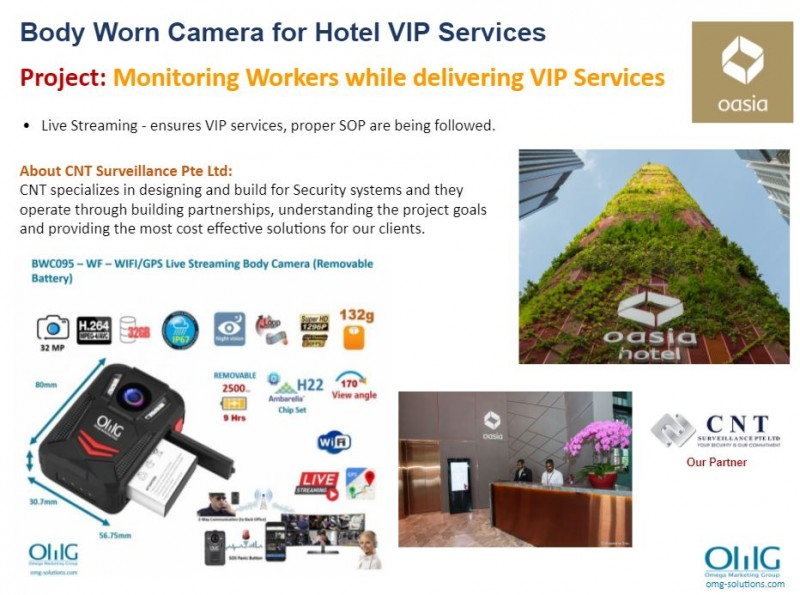 Body Camera Project - CNT Surveillance - Monitoring Workers while delivering VIP Services- OMG Solutions