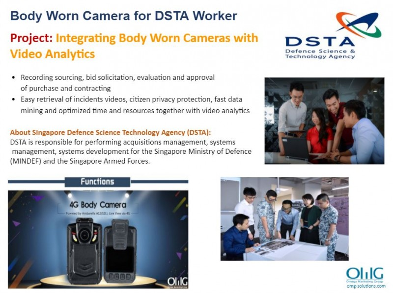 Body Camera Project - Defence Science & Technology Agency - Performing Acquisitions Management and System Management - OMG Solutions