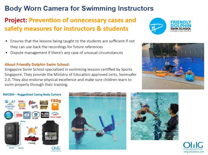 Body Camera Project - Friendly Dolphin Swim School - Prevention of unnecessary cases and safety measures for instructors & students - OMG Solutions