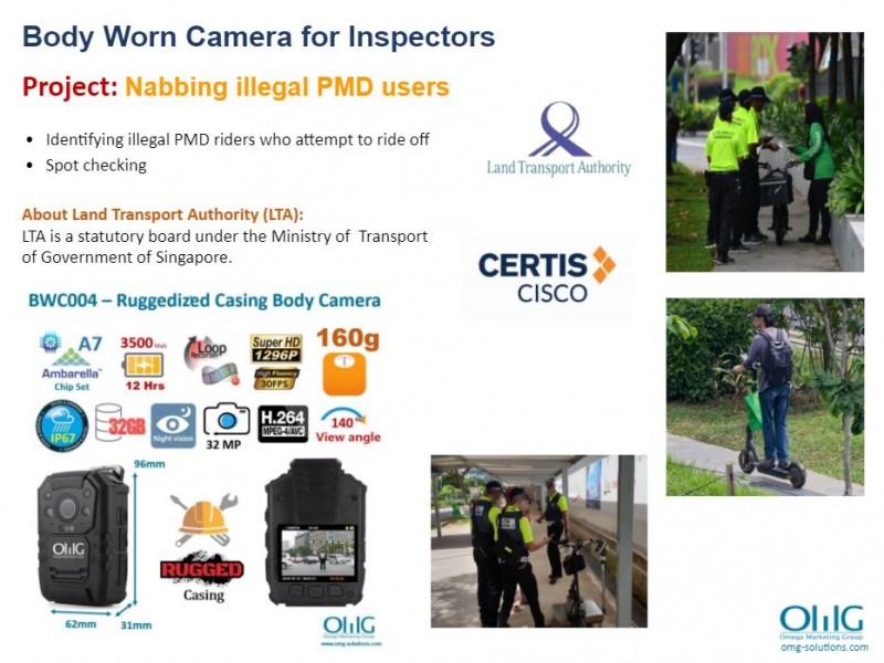 Body Camera Project - Land Transport Authority - Nabbing illegal PMD user - OMG Solutions