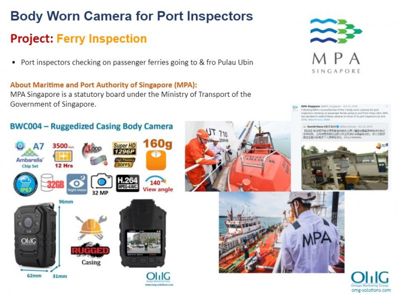 Body Camera Project - Maritime and Port Authority of Singapore - Ferry Inspection - OMG Solutions