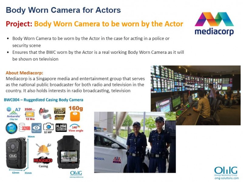 Body Camera Project - Mediacorp - Monitoring if anything happens at the shoot - OMG Solutions