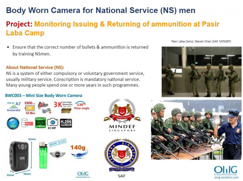 Body Camera Project - SAF MINDEF - Monitoring Issuing and Returning of ammunition and weapons at Pasir Laba Camp - OMG Solutions