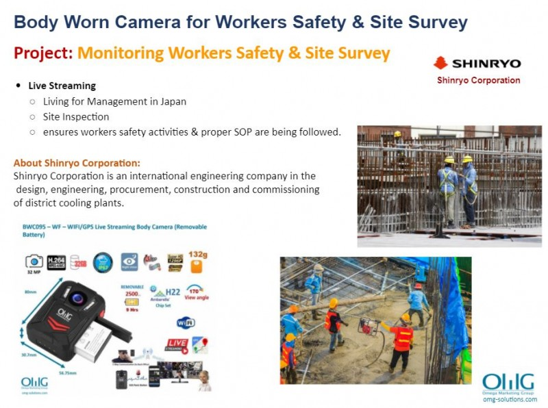 Body Camera Project - Shinryo - Monitoring Workers Safety & Site Survey - OMG Solutions