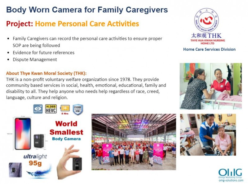Body Camera Project - Thye Kwan Society - Personal Care Activities - OMG Solutions